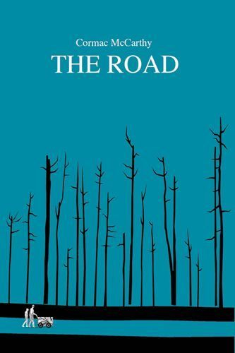 Title: The Road Author: Cormac McCarthy Artist: Nick Lowndes Lowndes brings his unique stick-figure style to the fore on this cover for McCarthy's The Road, with the post-apocalyptic landscape perfectly represented by the bare, skeletal trees.