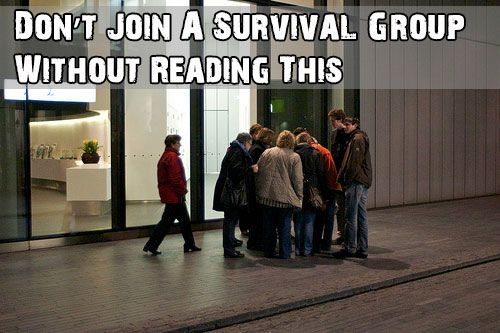 Don't Join A Survival Group Without Reading This - http://survivingthesheep.com/dont-join-a-survival-group-without-reading-this/