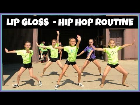 "HIP HOP DANCE - ""LIP GLOSS"" ~ Our Family Nest"