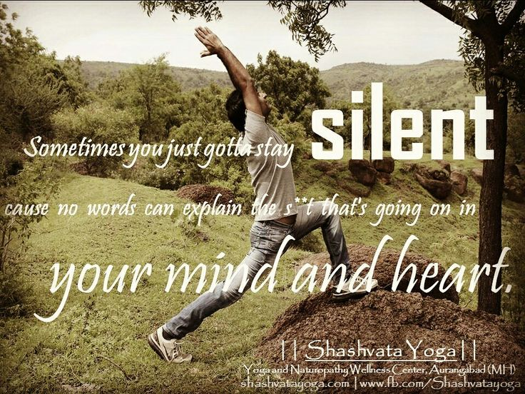 Sometimes you just gotta stay silent cause no words can explain the s**t that's going on in your mind and heart.  #ShashvataYoga #Yoga #YogaInAurangabad #AurangabadYoga #YogaEveryday #YogaIndia #YogaWithManish #Aurangabad #Affirmations #Positivity #Peace #Love #Trust #Happiness #SelfLove #SelfCare #BecomingHappy #Happiness #Commitment #Promise #LoveYourself #Healing #DailyGyaan