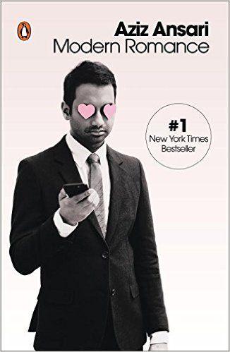 Modern Romance: Aziz Ansari, Eric Klinenberg