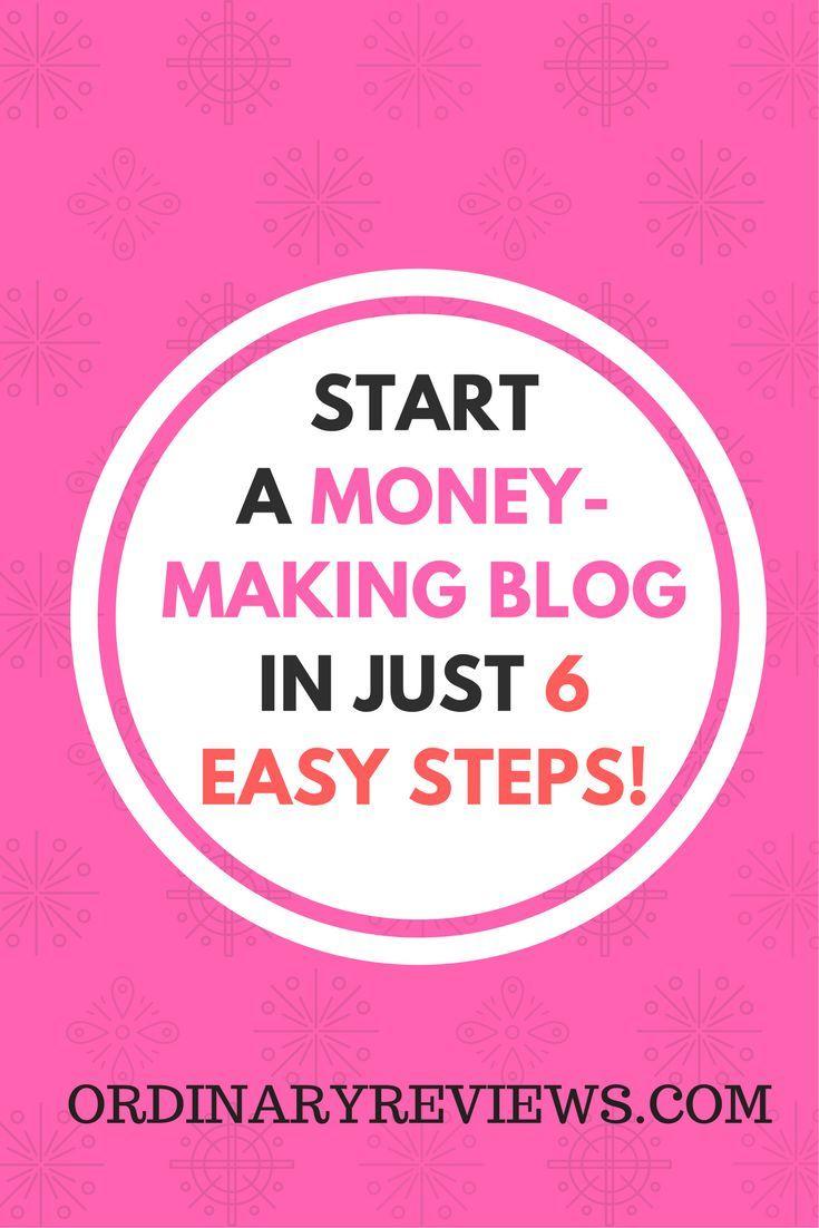 Start a money-making blog in just 6 easy steps!