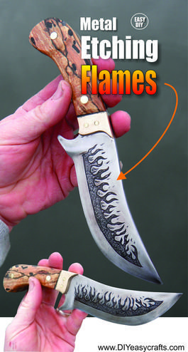 How to easily metal etch flames on any knife blade. FREE step by step instructions. www.DIYeasycrafts.com
