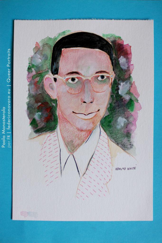 EDMUND WHITE, di Paola Monasterolo. QUEER PORTRAITS, 17. - feat. Federico Boccaccini www.federiconovaro.eu