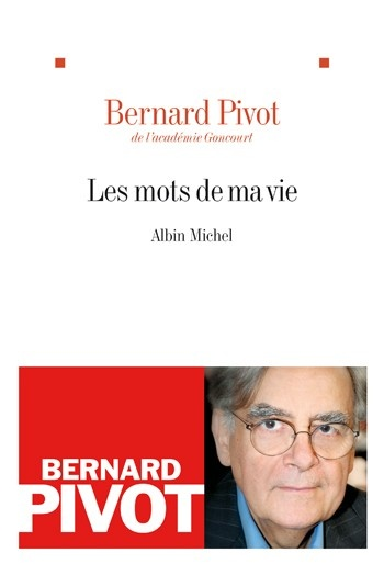 Les Mots de ma vie (Bernard Pivot)