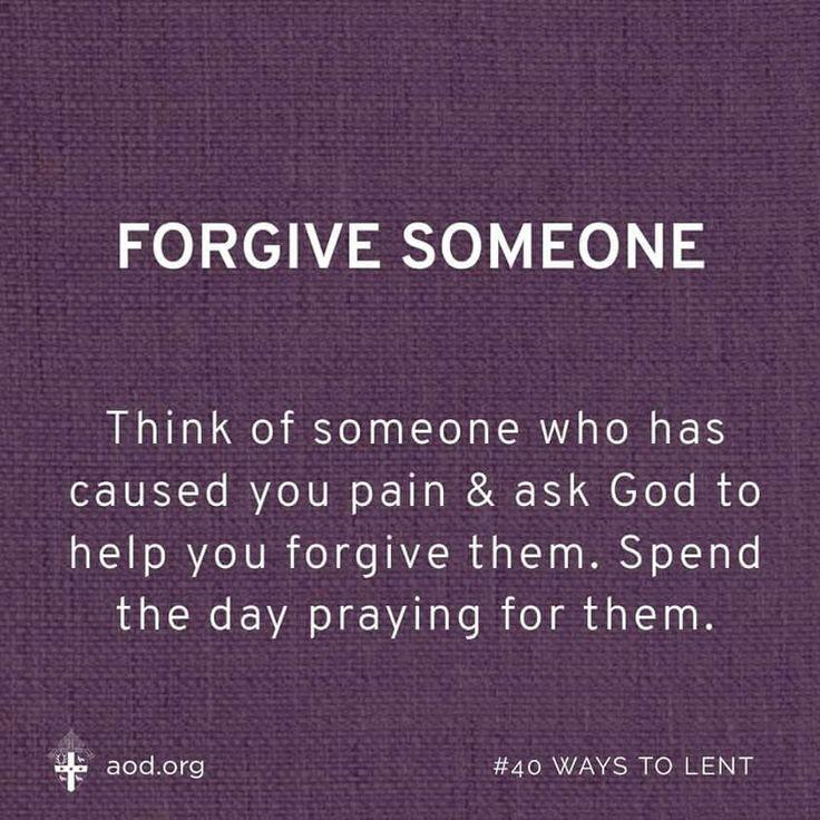 Forgive Someone #Lent