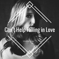 Can't Help Falling In Love With You by Mollie Ann on SoundCloud