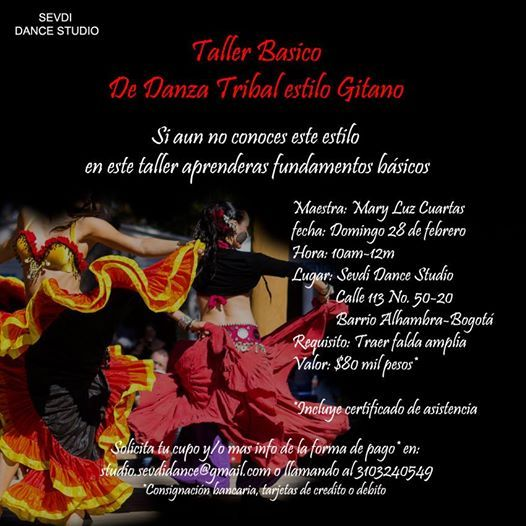 Taller de danza tribal estilo gitano .. Domingo 28 de febrero .. paga 2x1 por mes de san valentin. INFO: (57) 3103240549 - (57-1) 5334115 E-MAIL: studio.sevdidance@gmail.com Bogota - Colombia
