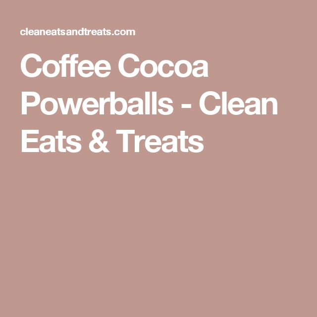 Coffee Cocoa Powerballs - Clean Eats & Treats