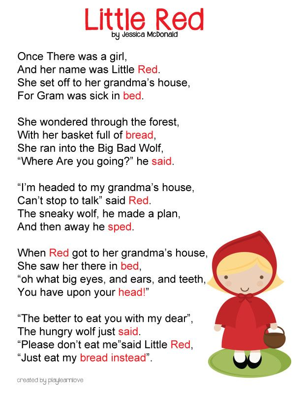 little red riding hood poem...can be sung to I had a little turtle...