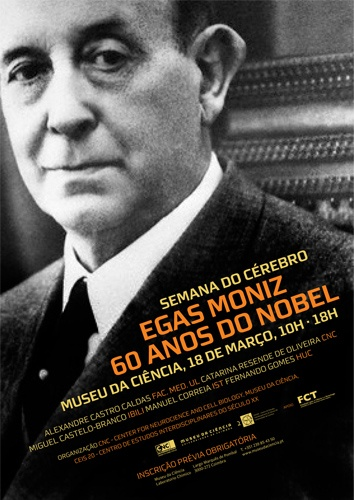 António Caetano de Abreu Freire Egas Moniz GCSE • GCB (Avanca, November 29, 1874 - Lisbon, 13 December 1955) was a physician, neurologist, researcher, professor, politician and writer Portuguese.  He was awarded the Nobel Prize in Physiology or Medicine in 1949, shared with Walter Rudolf Hess.