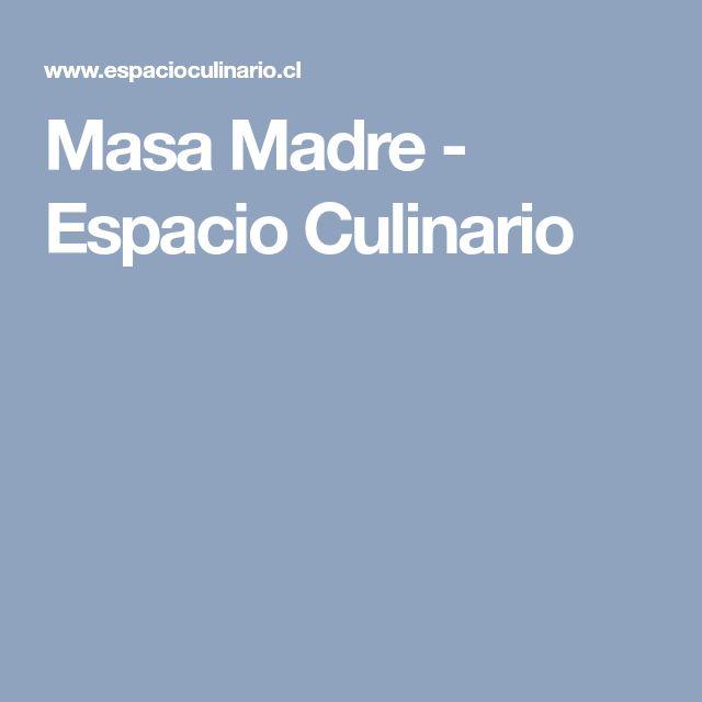 Masa Madre - Espacio Culinario