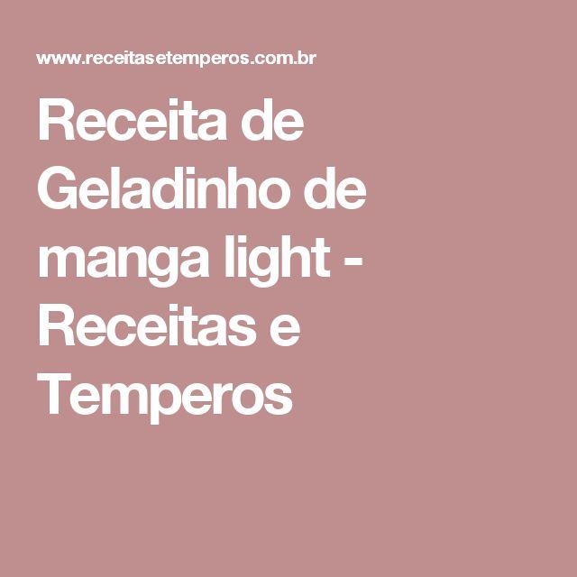Receita de Geladinho de manga light - Receitas e Temperos