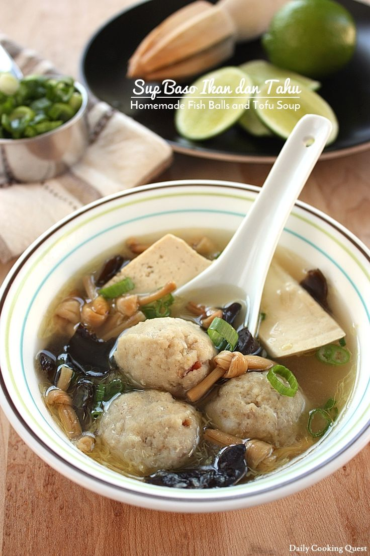 Sup Baso Ikan dan Tahu - Homemade Fish Balls and Tofu Soup