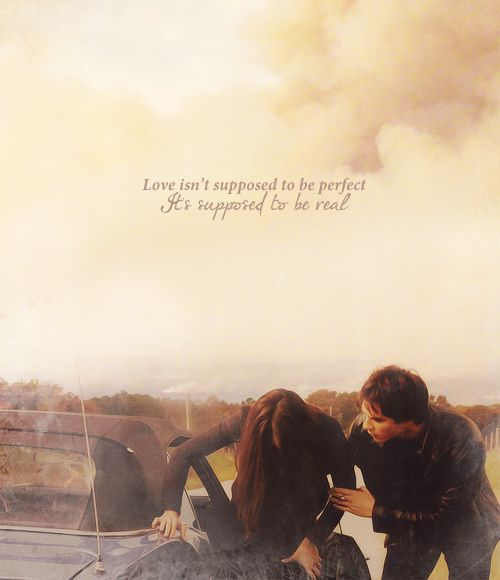 Love isn't supposed to be perfect. Delena - Season 1 - The Vampire Diaries. ♥