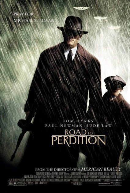 Road to Perdition   Rated R   7.8     Bonds of loyalty are put to the test when a hitman's son witnesses what his father does for a living.