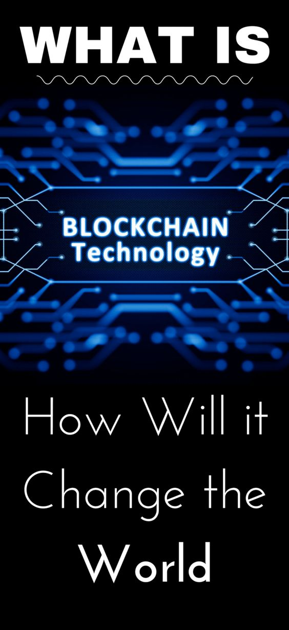 What is blockchain technology and how will it change the world?   – Personal Finance