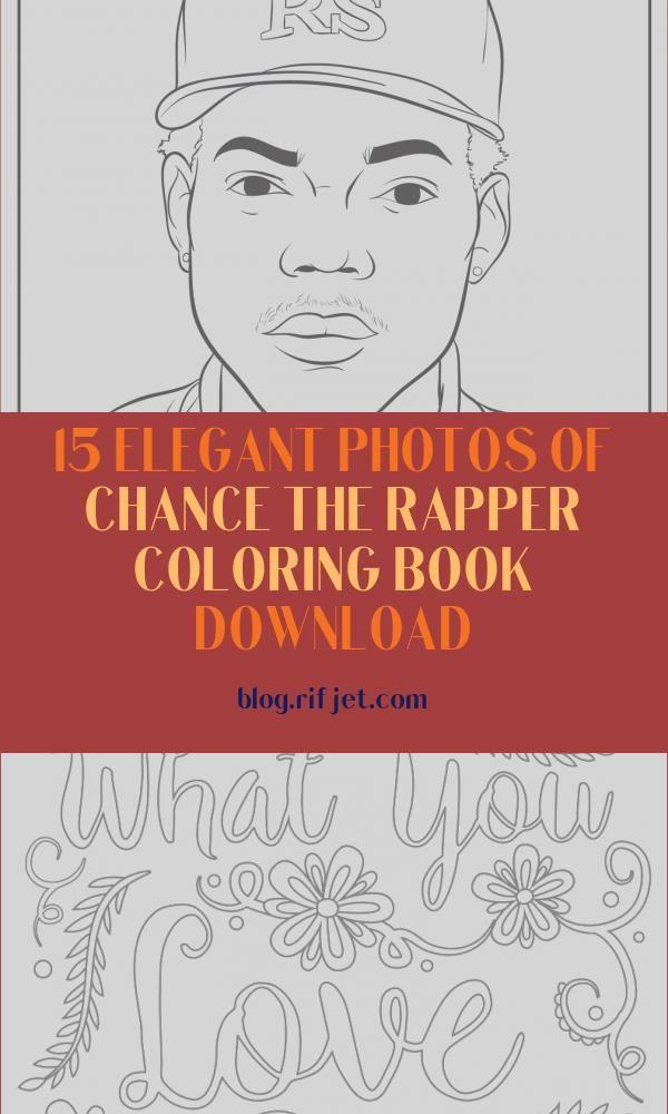 15 Elegant Photos Of Chance The Rapper Coloring Book Download Coloring Book Download Coloring Books Elegant Photo