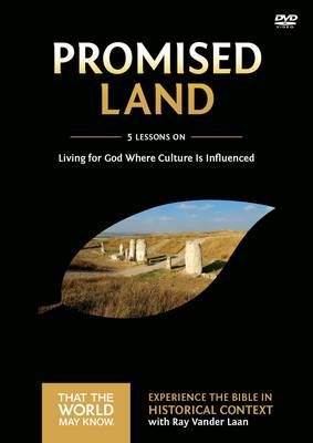 Promised Land - Living for God Where Culture is Influenced (DVD): Ray Vander Laan