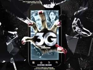 3G (2013) Movie Review :   MoviePsycho Rating : _ /5 (A) Certificate movie There are 4.3 Billion mobile phone users in the world. Every minute 60 thousand Phantom Calls are received worldwide. These calls have no known source of origin, no numbers and cannot be traced. Some people believe that these calls are spirits trying to connect to our world! 3G is the nightmarish story of Sam Arora and Sheena, a couple, who become victims of a series of events when Sam buys a 3G enabled second...
