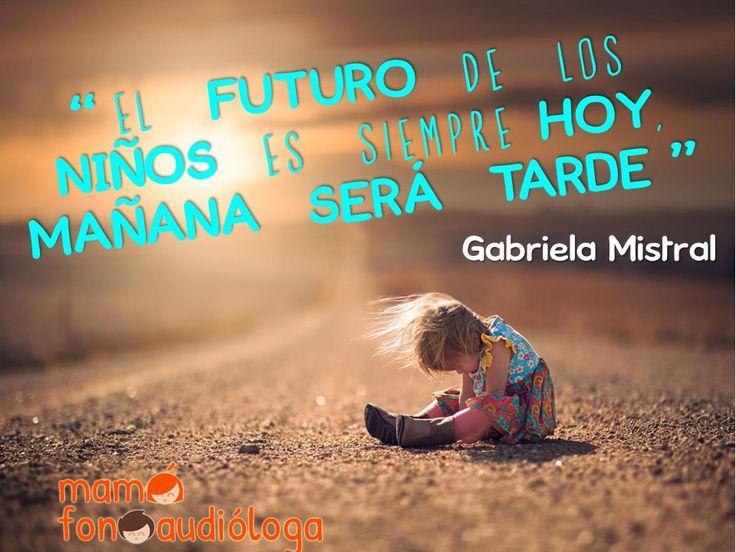 Frase Gabriela Mistral