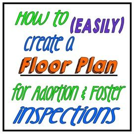 how to easily create a floor plan for adoption and foster care home study and inspections
