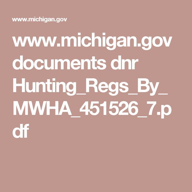 www.michigan.gov documents dnr Hunting_Regs_By_MWHA_451526_7.pdf