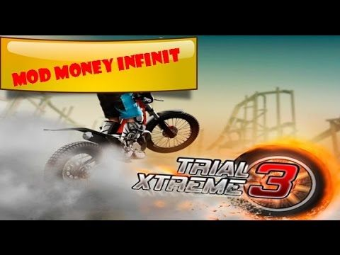 TRIAL XTREME 3 - MOD MONEY INFINIT 2016 !!!
