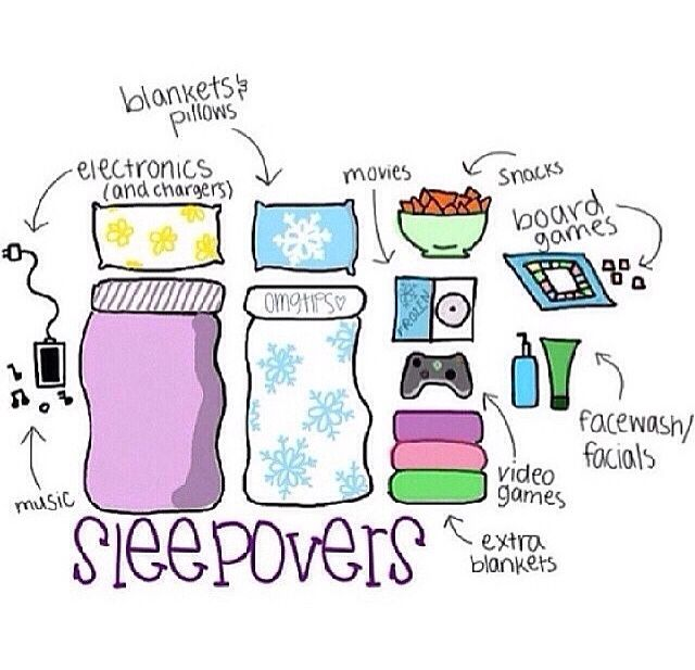 How to have a sleepover the right way.