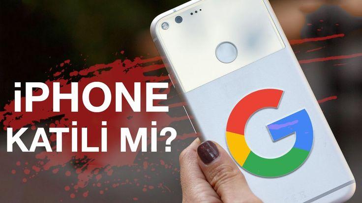 Google'ın Yeni Telefonu Pixel'in iPhone 7'den Daha İyi 5 Özelliği