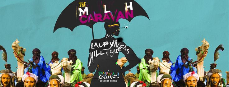 """Ms. Lauryn Hill Adds Dates to """"The MLH Caravan: A Diaspora Calling! Concert Series"""""""