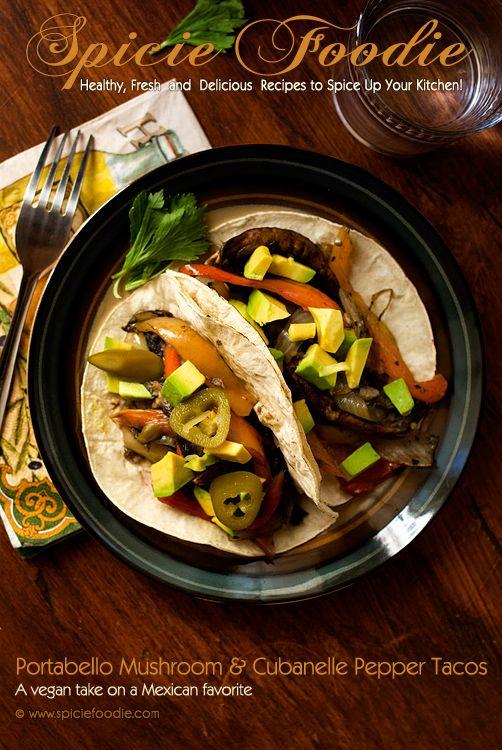 Portobello Mushroom and Cubanelle Pepper Tacos: A Vegan Take on a ...