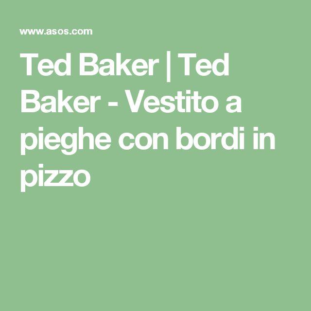 Ted Baker | Ted Baker - Vestito a pieghe con bordi in pizzo