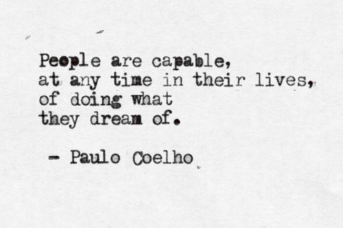 si: Paulocoelho, Life, Dreams, Quotes Rabbit, Paulo Coelho, Capabl, Living, People, Time In