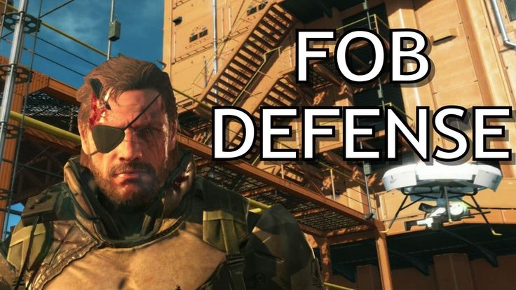 MGS5: TPP Defending my FOB from Attackers and Hackers