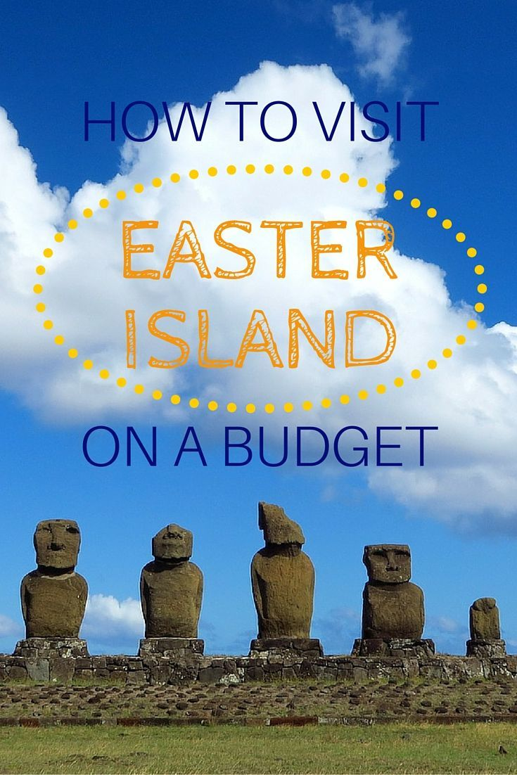 HOW TO VISIT EASTER ISLAND ON A BUDGET // Travel tips to help you experience Rapa Nui without breaking the bank!
