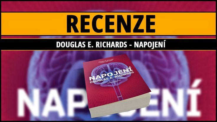 [Recenze] | Douglas E. Richards - Napojení ~ Knižní kukátko