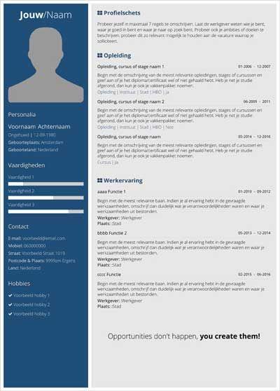 Met onze online cv maker app kan je binnen een paar stappen een professioneel en uniek cv opstellen. Laat werkgevers zien dat je anders bent. Vergroot je kans op een baan, maak moderne en professionele cv's in slechts enkele minuten.