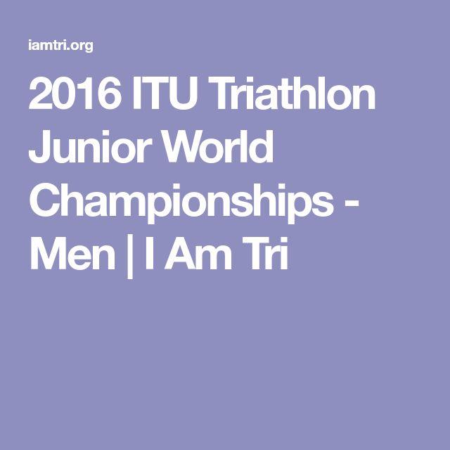 2016 ITU Triathlon Junior World Championships - Men | I Am Tri