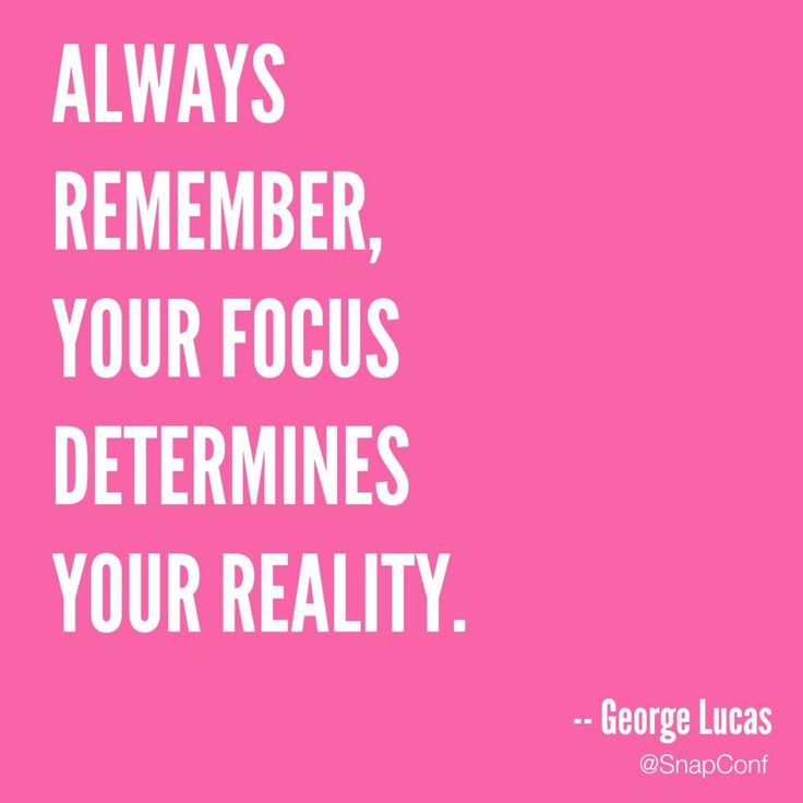 This quote by George Lucas is a great reminder of how important focus is in being successful.