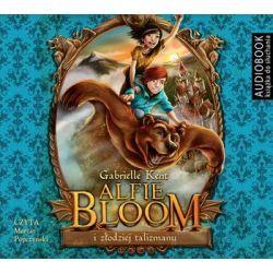 Alfie Bloom i złodziej talizmanu - Kent Gabrielle