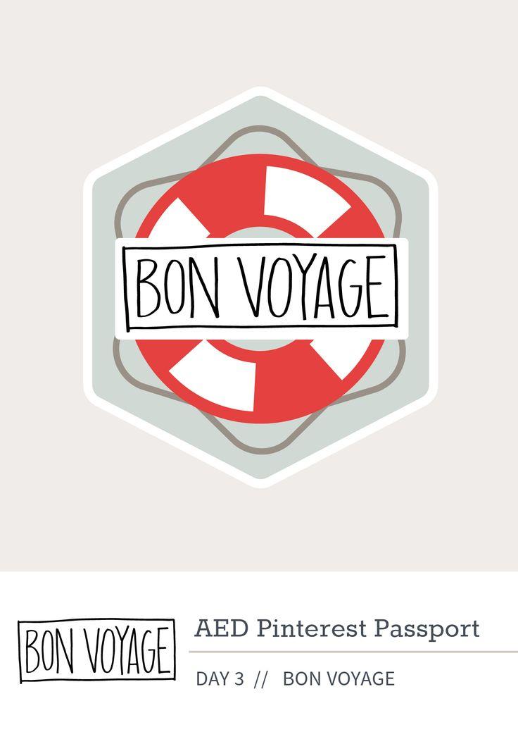 Day 3: Bon Voyage