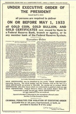 Executive Order 6102 required the surrender of gold in exchange for Federal Reserve Notes