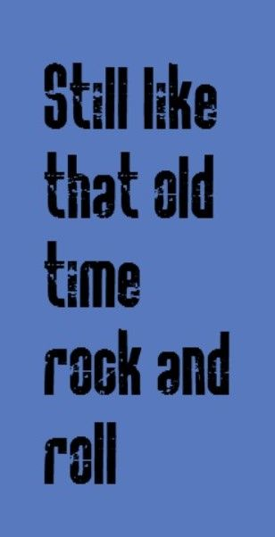 Bob Seger - Old Time Rock & Roll  song lyrics, music, quotes
