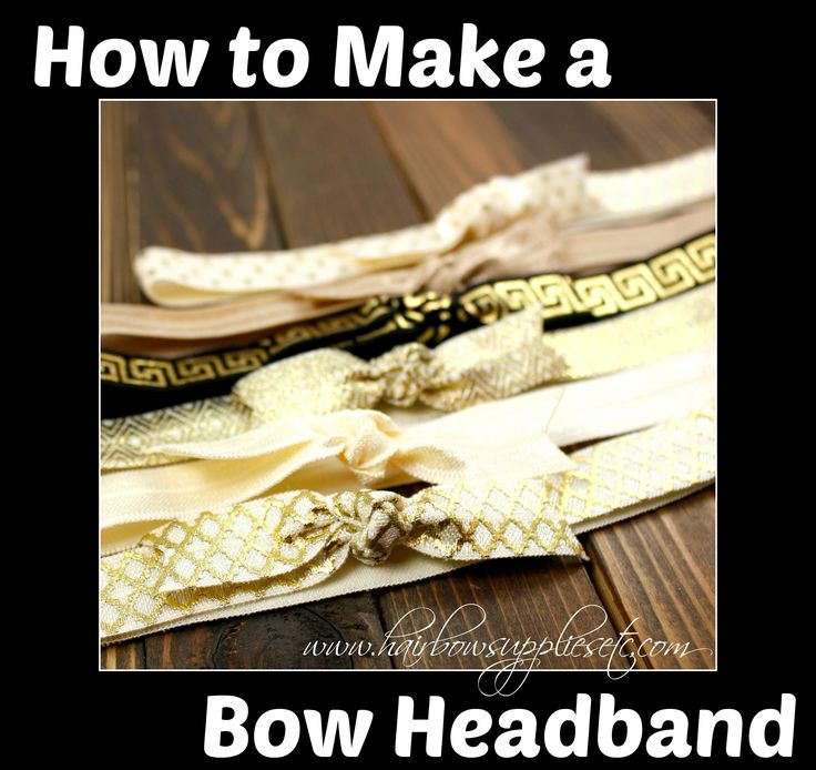 How to Make an Knot Bow Headband with Elastic - No Sew - Hairbow Supplie...
