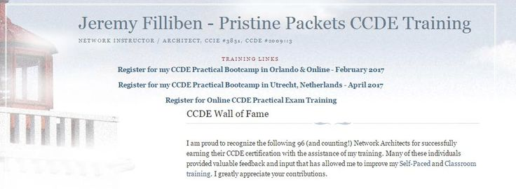 Pristine Packets CCDE Wall Of Fame http://www.jeremyfilliben.com/p/ccde-wall-of-fame.html