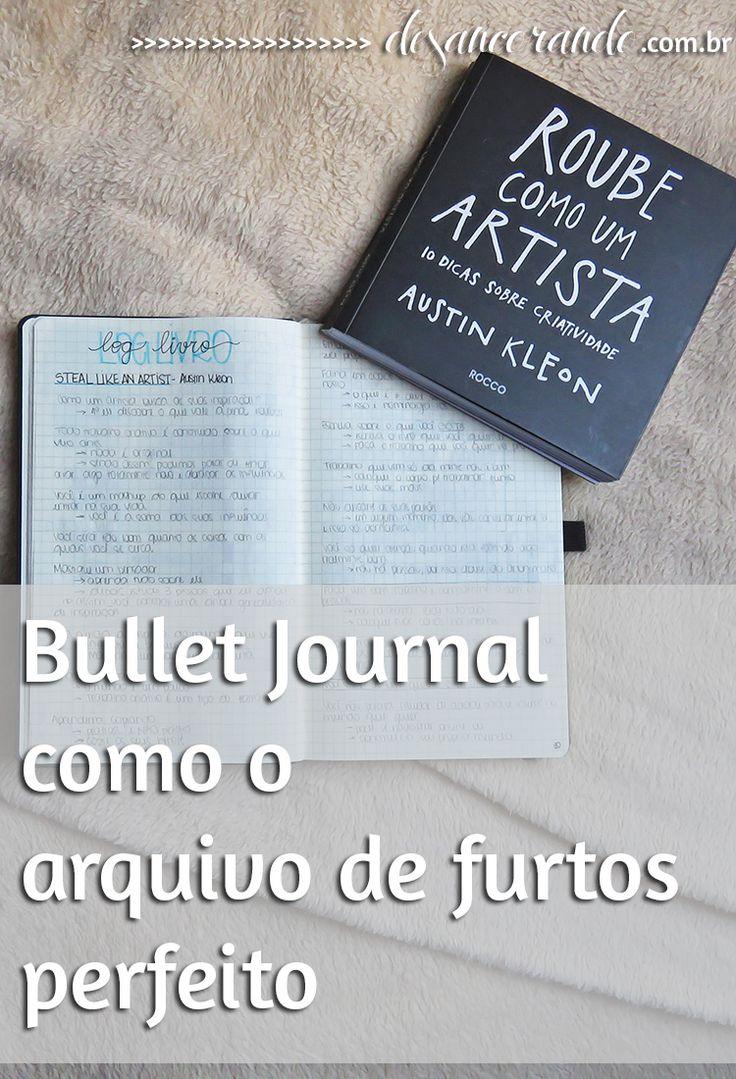 O bullet journal é perfeito pra você começar o seu arquivo de furtos. Falei mais sobre isso nesse link aqui, ó: http://desancorando.com.br/2016/04/12/o-arquivo-de-furtos-perfeito-chama-bullet-journal/