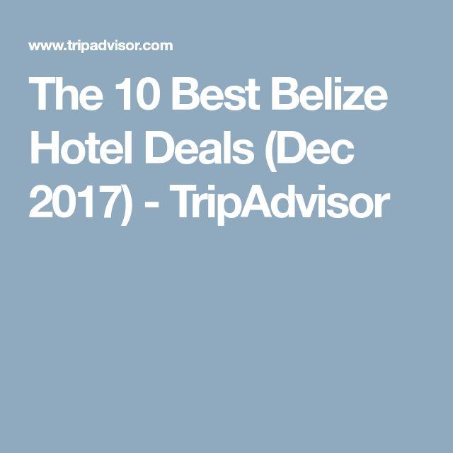 The 10 Best Belize Hotel Deals (Dec 2017) - TripAdvisor