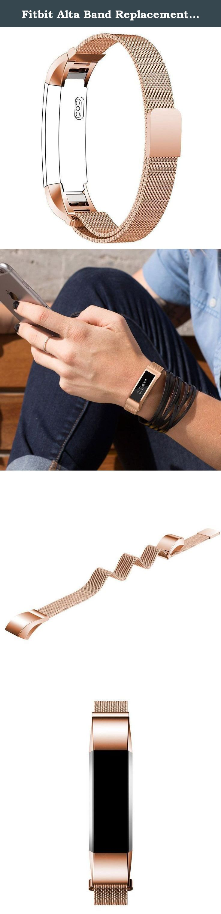 Fitbit Alta Band Replacement, Taotree Fully Magnetic Closure Clasp Mesh Loop Milanese Stainless Steel Replacement Accessory Bracelet Strap for Fitbit Alta Fitness Tracker (Rose Gold). Made for Fitbit Alta Fitness Tracker The exquisite milanese loop is spe