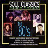 Soul Classics: Quiet Storm -- The 80's [CD], 04387787